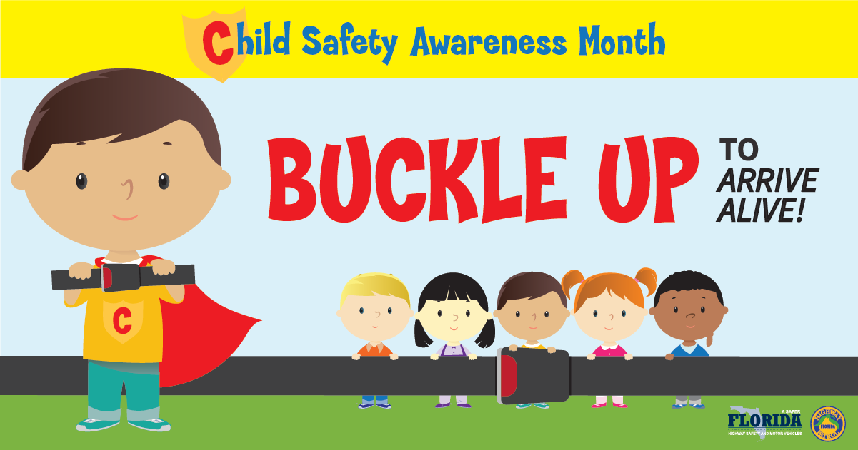 August Is Child Safety Awareness Month Florida Chapter American Academy Of Pediatrics